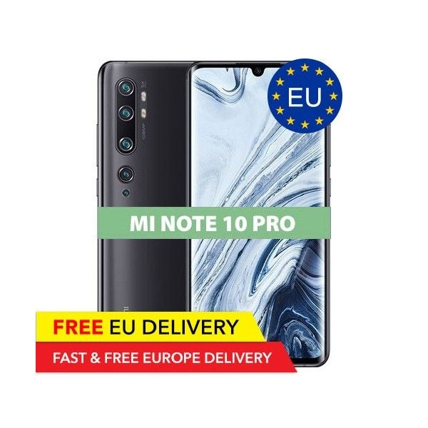 Xiaomi Mi Note 10 Pro - 8GB/256GB - 108 Megapixel - GLOBAL - EU Device - Xiaomi   Tradingshenzhen.com